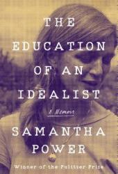 The Education of an Idealist: A Memoir Book
