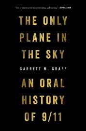 Cover of The Only Plane in the Sky. Text is written in gold, all caps, on a black background.