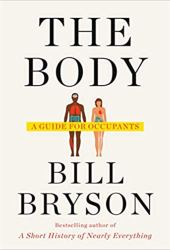 The Body: A Guide for Occupants Book
