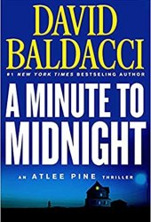 A Minute to Midnight (Atlee Pine, #2) Book by David Baldacci