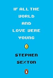 If All the World and Love Were Young Book