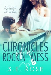 Chronicles of a Rockin' Mess Book