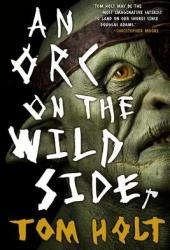 An Orc on the Wild Side Book
