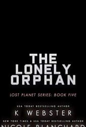 The Lonely Orphan (Lost Planet #5) Book