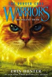 The Silent Thaw (Warriors: The Broken Code, #2) Book