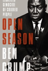 Open Season: Legalized Genocide of Colored People Book