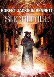 Shorefall (Founders, #2) Book by Robert Jackson Bennett
