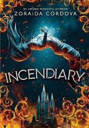 Incendiary (Hollow Crown, #1) Book by Zoraida Córdova