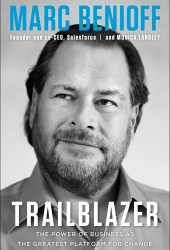 Trailblazer: The Power of Business as the Greatest Platform for Change Book