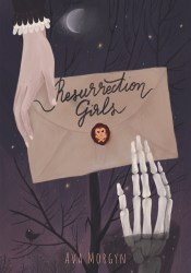 Resurrection Girls Book by Ava Morgyn