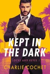 Kept in the Dark (Locke and Keyes Agency, #1) Book