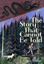 The Story That Cannot Be Told Book