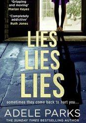 Lies Lies Lies Book by Adele Parks