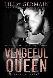 Vengeful Queen (Violent Kingdom, #2) Book