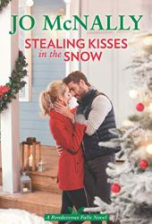 Stealing Kisses in the Snow (Rendezvous Falls, #2) Book