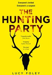 The Hunting Party Book by Lucy Foley
