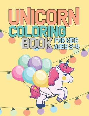 Unicorn Coloring Book For Kids Ages 2 4 Magical Creatures Unicorns To Color By Magical World Coloring Books