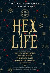 Hex Life: Wicked New Tales of Witchery Book