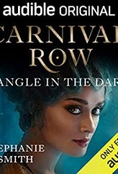 Carnival Row: Tangle in the Dark Book