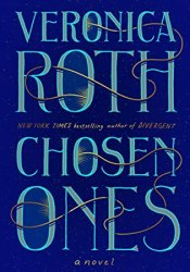 Chosen Ones (The Chosen Ones, #1) Book by Veronica Roth
