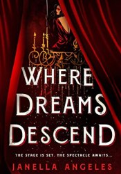 Where Dreams Descend (Kingdom of Cards, #1) Book by Janella Angeles