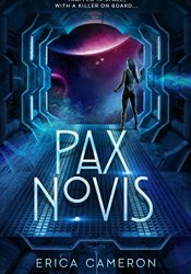 Pax Novis (The Pax Archives, #1) Book by Erica Cameron