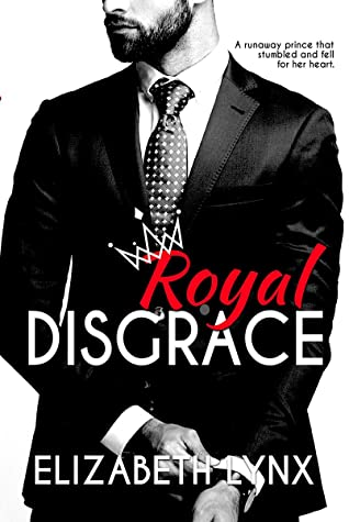 Royal Disgrace (Cake Love, #5)