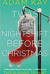 Twas The Nightshift Before Christmas Book
