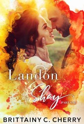 Landon & Shay: Part One (L&S Duet, #1) Book