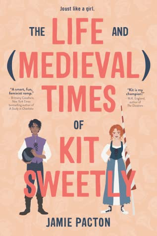The Life and (Medieval) Times of Kit Sweetly Cover