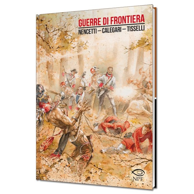 Guerre di Frontiera by Angelo Nencetti