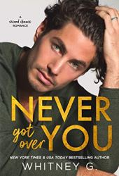 Never Got Over You Book