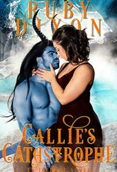 Callie's Catastrophe (Icehome, #9) Book
