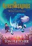 De Kerstmisaurus en de Winterheks by Tom Fletcher