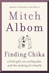 Finding Chika: A Little Girl, an Earthquake, and the Making of a Family Book