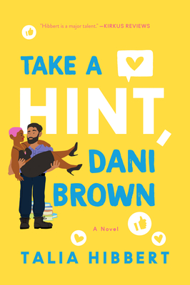Book Review Take a HInt, Dani Brown by Talia Hibbert Link: https://i.gr-assets.com/images/S/compressed.photo.goodreads.com/books/1592943641l/52090948._SY475_.jpg