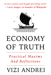 Economy of Truth: Practical Maxims and Reflections Book