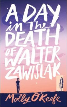 A Day in the Death of Walter Zawislak cover