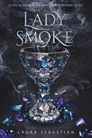 Lady Smoke (Ash Princess  #2) – Laura Sebastian