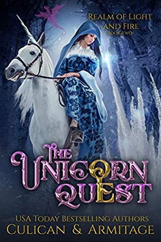 The Unicorn Quest (Realm of Light and Fire, #2)