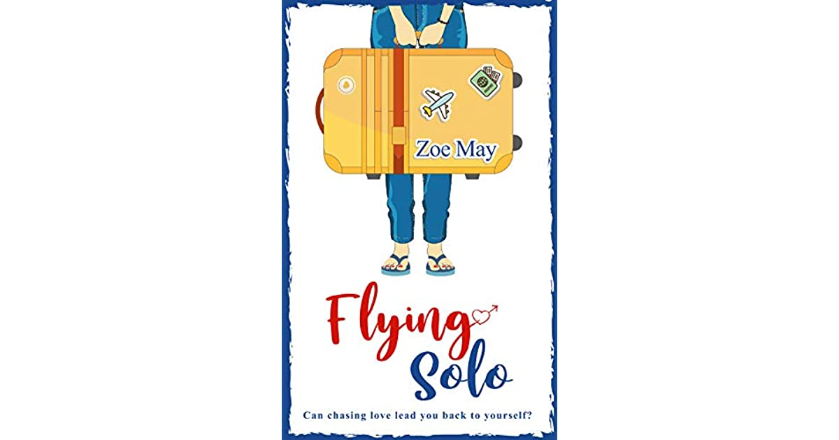 Flying Solo by Zoe May