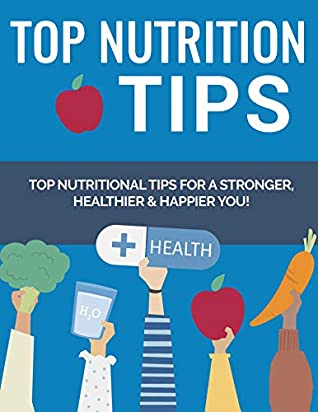 Download 10 Nutrition Tips for Healthy Life