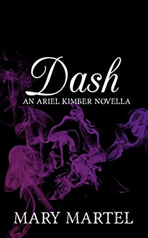Dash: An Ariel Kimber Novella
