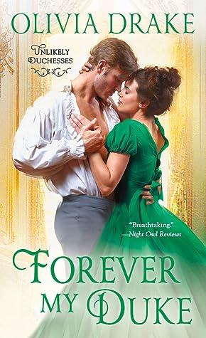 Forever My Duke (Unlikely Duchesses, #2)