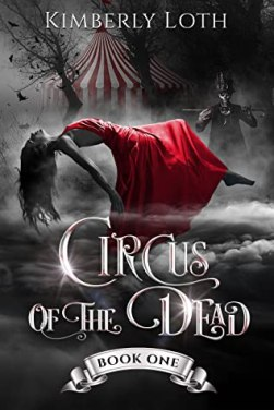 Circus of the Dead, Book One
