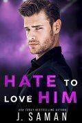 Hate to Love Him (Wild Minds Duet, #2)