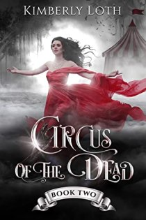 Circus of the Dead Book #2