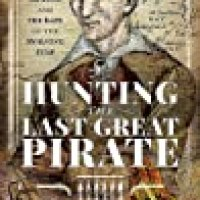 Rosie's #Bookreview Of #NonFiction Hunting The Last Great Pirate by Michael E. A. Ford @penswordpub