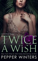 Twice a Wish (Goddess Isles, #2) by Pepper Winters