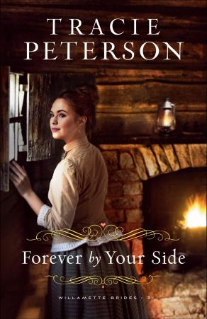 Forever by Your Side (Willamette Brides, #3)